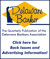 Click here for information on Delaware Banker magazine